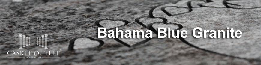 bahama blue granite monuments