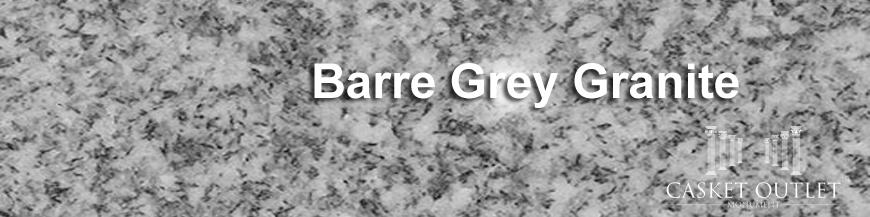 BARRE GREY COLOR GRANITE MONUMENTS