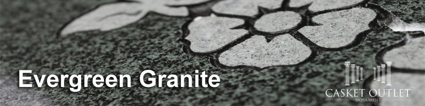 evergreen granite monuments
