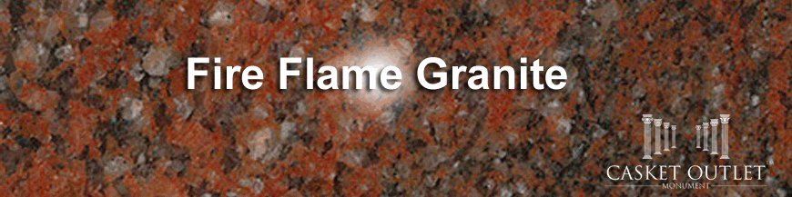 FIRE FLAME COLOR GRANITE MONUMENTS