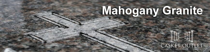mahogany granite monuments