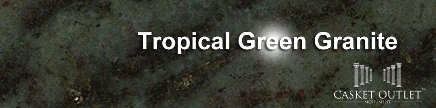 tropical green granite monuments